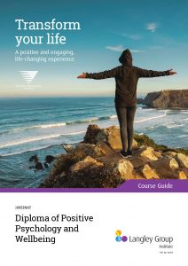 Diploma of Positive Psychology and Wellbeing - Course Guide